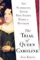 The Trial of Queen Caroline PDF