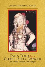 Tales Told by a Closet Belly Dancer