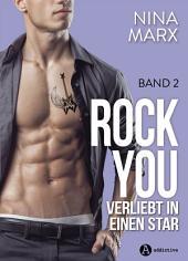Rock you – 2: Verliebt in einen Star