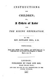 Instructions for children; or, A token of love for the rising generation