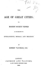 The Age of Great Cities