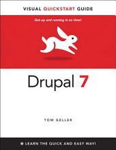 Drupal 7: Visual QuickStart Guide