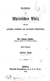 Geschichte der Rheinischen Pfalz nach ihren politischen, kirchlichen und literarischen verhältnissen: Band 2