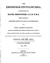 The Edinburgh encyclopædia conducted by David Brewster, with the assistance of gentlemen eminent in science and literature: Volume 16