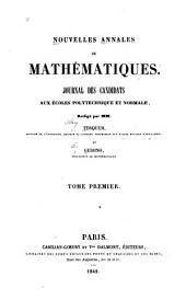 Nouvelles annales de mathématiques: journal des candidats aux écoles polytechnique et normale, Volume1