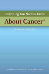 Everything You Need to Know About Cancer in Language You Can Understand
