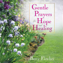 Gentle Prayers for Hope and Healing PDF