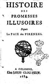 Histoire des promesses illusoires depuis la Paix des Pirenees
