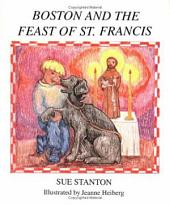 Boston and the Feast of St. Francis