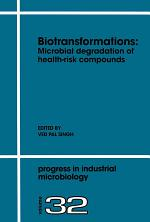Biotransformations: Microbial Degradation of Health-Risk Compounds