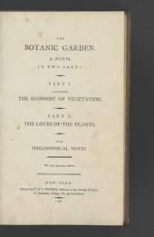 The Botanic Garden: A Poem in Two Parts