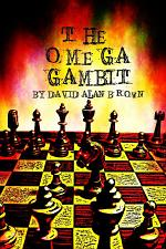 The Omega Gambit