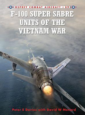 F 100 Super Sabre Units of the Vietnam War PDF