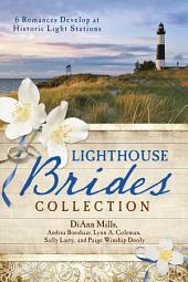 The Lighthouse Brides Collection: 6 Romances Develop at Historic Light Stations