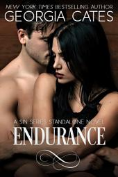 Endurance: A Sin Series Standalone Novel: The Sin Trilogy Book 4