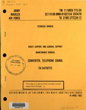 Direct support and general support maintenance manual: converter, telephone signal CV-3478/TTC.