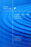 Christ-Centred Biblical Theology