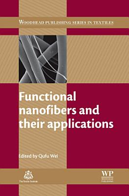 Functional Nanofibers and their Applications