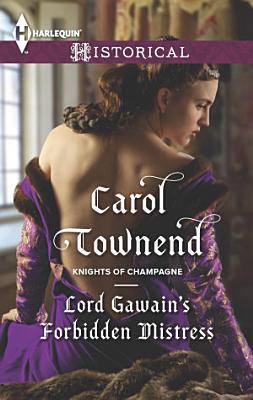 Lord Gawain s Forbidden Mistress