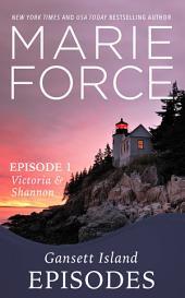 Gansett Island Episode 1: Victoria & Shannon