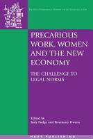 Precarious Work  Women  and the New Economy PDF