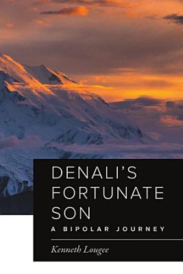 Denali s Fortunate Son