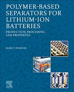 Polymer Based Separators for Lithium Ion Batteries