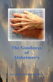 The Goodness of Alzheimer's