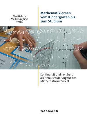 Mathematiklernen vom Kindergarten bis zum Studium PDF