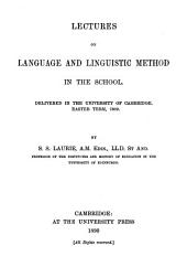 Lectures on Language and Linguistic Method in the School