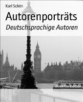 Autorenporträts: Deutsche Autoren