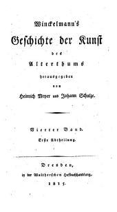 Winckelmann's Werke: Geschichte der Kunst des Alterthums