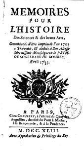 Mémoires pour l'histoire des sciences et des beaux-arts: Volume 169; Volume 1743