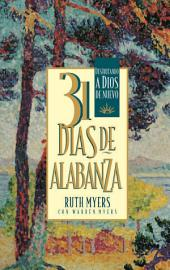 31 Dias De Alabanza: Enjoying God Anew: Spanish Edition