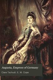 Augusta: Empress of Germany