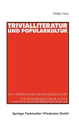 Trivialliteratur und Popularkultur PDF