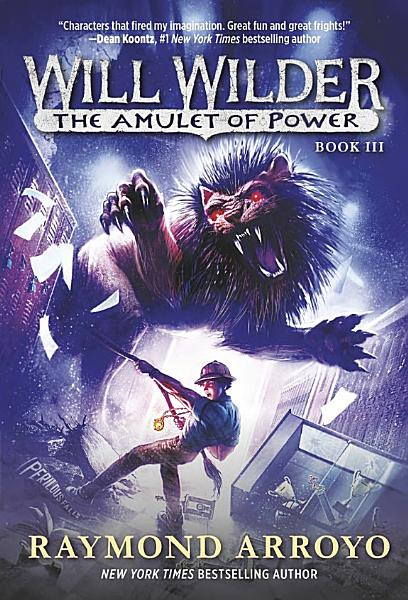 Download Will Wilder  3  the Amulet of Power Book