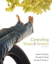 Controlling Stress and Tension: Edition 9