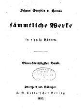 Johann Gottfried v. Herder's sämmtliche Werke in vierzig Bänden: Bände 31-32