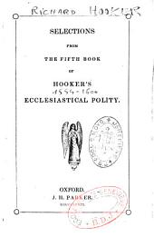 Selections from the Fifth Book of Hooker's Ecclesiastical Polity