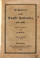 Et Hundrede udvalgte danske Folke-Viser (etc.)