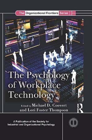 The Psychology of Workplace Technology PDF