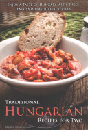Traditional Hungarian Recipes for Two