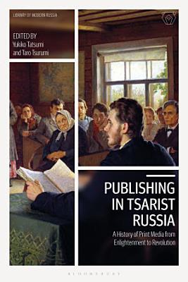 Publishing in Tsarist Russia PDF