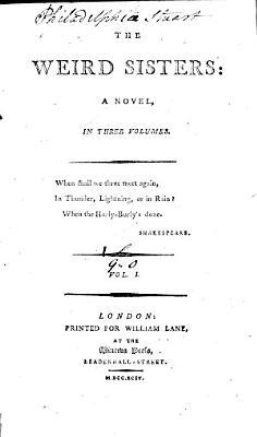 The Weird Sisters  a Novel