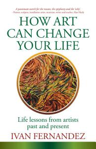How Art Can Change Your Life