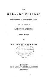 The Orlando Furioso; Tr. Into English Verse, by W.S. Rose: Volume 4