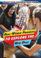 Real World Projects to Explore the New Deal PDF