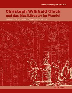 Christoph Willibald Gluck     Gluck und das Musiktheater im Wandel PDF