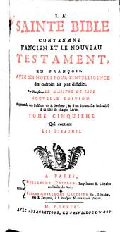 La sainte Bible en françois avec des notes pour l'intelligence des endroits les plus difficiles: Volume5